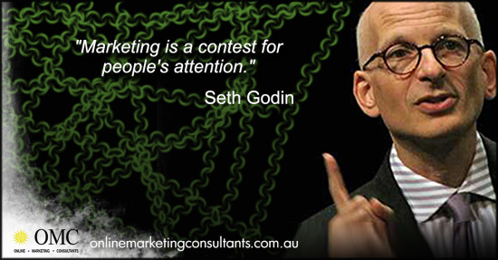 seth godin marketing is a contest for people s attention